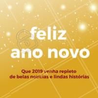 Que 2019 venha repleto de belas notícias e belas histórias. #anonovo #reveillon #ahazou #beleza #autoestima