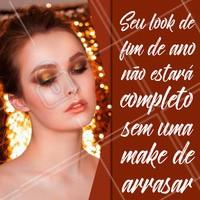 Termine o ano em grande estilo! Invista na sua make.  #fimdeano #ahazou #maquiagem #makeup