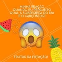 Fruta é sobremesa? #meme #ahazouapp #engracado #gastronomia #ahazou