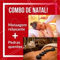 Não perca esse combo natalino! Termine o ano se cuidando ❤️️ #promocao #massagem #ahazouapp #natal #pedrasquentes