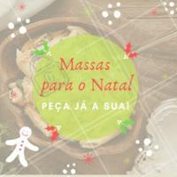 Não passe horas cozinhando, encomende sua massa! XXXX-XXXX #ahazou #massas #natal