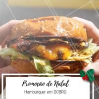 Não perca essa promoção natalina! Venha curtir o final de ano com a gente 🍔🍔 #promocao #hamburguer #ahazouapp #natal #hamburgueria