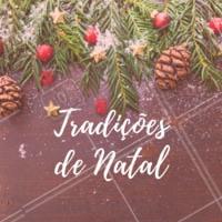 Na sua família existem tradições natalinas? Conta pra gente quais são! #natal #tradicoes #ahazou