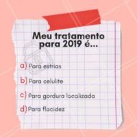 E aí, qual será o primeiro tratamento que você irá fazer em 2019? #anonovo #ahazou #fimdeano #esteticacorporal