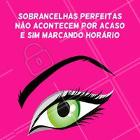 Quer sobrancelhas perfeitas? Então agende já o seu horário! #sobrancelha #ahazou #designdesobrancelha
