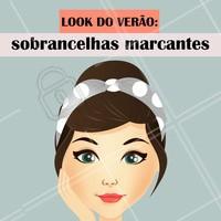 Isso sim que é tendência de Verão! ☀️😍  #verao #ahazou #beleza #designdesobrancelha #sobrancelha