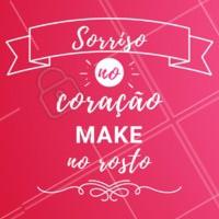 Make no rosto e o sorriso no coração! É assim que devemos começar o dia. #make #ahazou #beleza