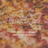 Quarta-feira é dia de promoção e de PIZZA! 🍕 Peça já uma pizza grande, que a segunda sai NA FAIXA! Delivery XXXXX #pizza #pizzaria #ahazou #promocao #delivery #quarta