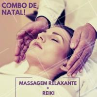 Não perca esse combo natalino! Termine o ano se cuidando ❤️️ #promocao #massagem #ahazouapp #natal #combo #reiki