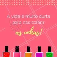 Felicidade é ter as unhas coloridas! #unhas #manicure #ahazou #pedicure #frase