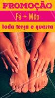 Aproveite essa promoção! Toda terça e quarta, manicure + pedicure por apenas (inserir aqui o valor). #manicure #ahazou #pedicure #maoepe #promoçao