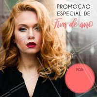 Venha aproveitar esta promoção mais que especial para celebrar o ano novo ainda mais linda! #cabelo #ahazoucabelo #promoção