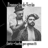 Aproveite essa promoção e curta o Verão no estilo! #verao #ahazou #barbearia #barba