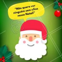 Siga as dicas do Papai Noel 🎅 ho ho ho #feliznatal #cilios #ahazou #extensaodecilios
