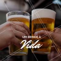 E você, vai brindar pelo que? 🍻 #brinde #vida #ahazou #cerveja #chopp