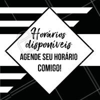 Aproveite! Estou com horários disponíveis, que tal agendar o seu? ⏰ #beleza #ahazou #horario