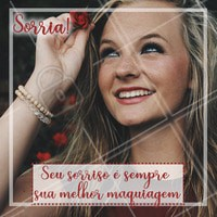 Sorrir renova a alma e ilumina a vida 😀 #frase #motivacional #ahazou #maquiagem
