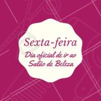 Sextou! Vem pro salão 💃 #salaodebeleza #ahazou #cabelo #cabeleireiro