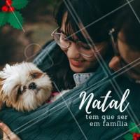 Passar o Natal ao lado de quem realmente importa, é essencial para uma vida mais saudável! #énatal #pet #ahazou #doglovers