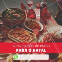 Encomende seus pratos para a sua ceia de Natal. #encomendas #pratos #ahazou #ceiadenatal