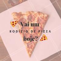 E aí, qual a sua pedida de hoje? #rodizio #pizza #ahazou #pizzaria