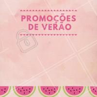 Criamos promoções especiais para  você aproveitar  mais ainda o Verão. Aproveite! #verao #ahazou #promocao