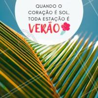 Bem-vindo Verão, seu lindo! ☀️ #verao #ahazou