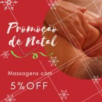 Não perca essa promoção natalina! Termine o ano se cuidando ❤️️ #promocao #massagem #ahazouapp #natal