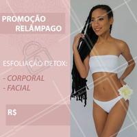 ☀PROMOÇÃO RELÂMPAGO☀ Esfoliação corporal e facial ( Detox ) Prepare sua pele para o sol❤👙⛱ #ahazou #promocao #detox #esteticacorporal #esteticafacial