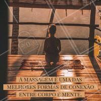 ✨❤️️💆 #massagem #massoterapia #ahazou #corpo #alma #corpoemente #frases