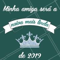 """Marque a sua amiga linda que irá casar em 2019! Corre que ainda dá tempo!  Conheça os pacotes de """"Dia da Noiva""""  e marque a sua data. #diadanoiva #casamento #ahazou #noiva #bride"""
