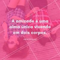 Marque aqui sua amiga de alma. #amigas #ahazou #frase #inspiração #amizade