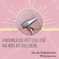 Parabéns a todos os cabeleireiros desse mundão! 💇❤️️ #cabeleireiro #frases #ahazou #parabens