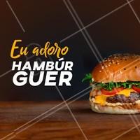 Deixa um like aqui quem adora hambúrguer! 🍔 #loucosporhamburguer #ahazou #burger
