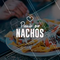 Nós servimos Nachos. Vem experimentar! ARRIBAAA! #comidamexicana #nachos #ahazou #mexicano