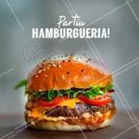 Todo dia é dia de hambúrguer! PARTIU? #hamburgueria #ahazou #burger #loucosporhamburguer