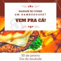 Bateu aquela saudade de comer um burger? Aproveite o dia da saudade e ganhe um descontão nos nossos combos! #burger #hamburgueria #ahazou #diadasaudade #gastronomia