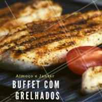 Venha experimentar nosso buffet com diversas opções de grelhados #buffet #grelhados #ahazoutaste #gastronomia
