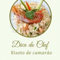 Dica do Chef de hoje! Você não vai se arrepender! #chef #risoto #ahazoutaste #pratosgourmet