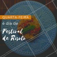 FESTIVAL DE RISOTO!  Venha preparar o Risoto do seu jeito. Fazemos na hora! #risoto #festival #ahazoutaste #quarta