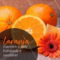 Para uma pele bem cuidada, consuma laranja! #laranja #dicas #ahazou