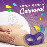Tá na hora de se preparar! Feche pacotes especiais para preparar seu corpo para o Carnaval e esteja linda e pronta pra folia 🎉💃💃 #carnaval #ahazou #esteticacorporal