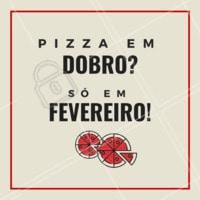 É pizza em DOBRO que vocês queriam? 🍕🍕 Aproveitem que é só nesse mês, corre pra cá ou peça já a sua! #pizzaemdobro #pizzaria #ahazoupizza #promocao #fevereiro