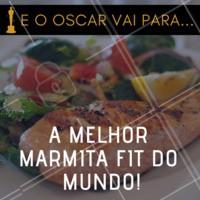Em clima de Oscar, nossa marmita fit ganha como a melhor do mundo! #marmitafit #ahazou #oscar