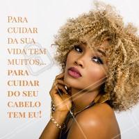 Hahaha conte comigo pra cuidar de você! ❤️️ #cabelo #ahazou #cabeleireiro