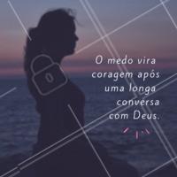 Coragem! ✨ #frases #ahazou #inspiracao #deus