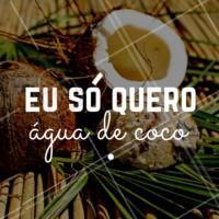 Nesse calorzão eu só quero mesmo é beber água de coco! #coco #verão #ahazou #aguadecoco #delicia #calor