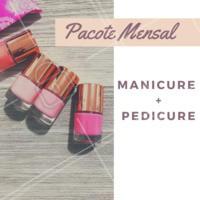 Que tal adquirir nosso pacote mensal de manicure + pedicure pra viver de unha feita o mês todo? 💅 #manicure #pedicure #promocao #ahazou