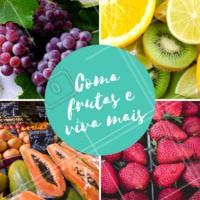 Para viver mais e com saúde, é importante incluir as frutas na dieta! #frutas #dicas #ahazou