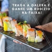 A partir de 6 pessoas, vocês ganham um rodízio na faixa!!! Chama a galera e vem! #rodiziojapa #comidajaponesa #ahazoujapa #promo #chamaagalera